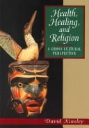 Cover of: Health, Healing and Religion