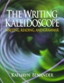 Cover of: Writing Kaleidoscope, The | Kathryn Benander