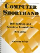 Cover of: Computer Shorthand | Carolee Freer