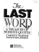 Cover of: The Last Word | Carolyn Warner