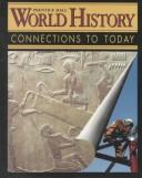 Prentice Hall World History by Elisabeth Gaynor Ellis