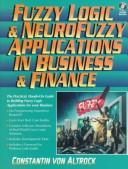 Cover of: Fuzzy logic and NeuroFuzzy applications explained