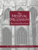 Cover of: medieval millennium | A. Daniel Frankforter