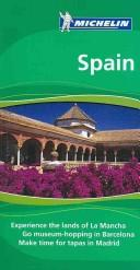 Cover of: Michelin the Green Guide Spain (Michelin Green Guide: Spain English Edition) | Michelin Travel Publications