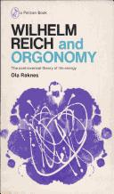 Cover of: Wilhelm Reich and orgonomy | Ola Raknes