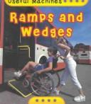 Cover of: Ramps and Wedges (Useful Machines)