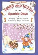 Cover of: Henry and Mudge in the Sparkle Days