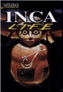 Cover of: Inca Life