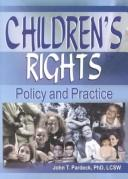 Children's Rights by John T. Pardeck