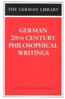 Cover of: German 20th Century Philosophical Writings (German Library)