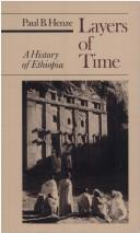 Cover of: Layers of time: a history of Ethiopia