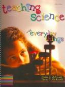 Cover of: Teaching Science With Everyday Things | Victor E. Schmidt