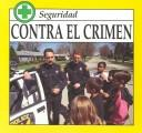 Cover of: Contra El Crimen (Carter, Kyle, Safety.)