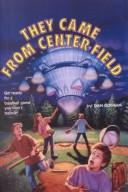 Cover of: They Came from Center Field