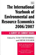 Cover of: The International Yearbook of Environmental and Resource Economics 2006/2007 |