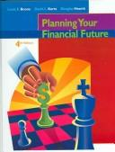 Cover of: Planning your financial future