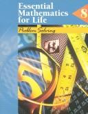 Cover of: Essential Mathematics for Life: Book 8  | Mary S. Charuhas