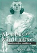 Cover of: Mothers & motherhood |