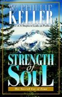 Cover of: Strength of Soul | W., Phillip Keller
