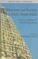 Cover of: Structure and Society in Early South India | Kenneth R. Hall
