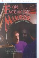 Cover of: The Face in the Mirror