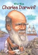 Cover of: UC Who Was Charles Darwin? (HC): Who Was...?