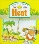 Cover of: Fun With Heat (Simple Science)