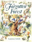 Cover of: The forgotten forest