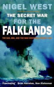 Cover of: The secret war for the Falklands: the SAS, MI6, and the war Whitehall nearly lost
