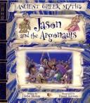 Cover of: Jason and the Argonauts (Ancient Greek Myths)
