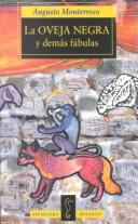 Cover of: LA Oveja Negra Y Demas Fabulas/the Black Sheep and Other Fables