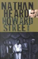 Howard Street by Nathan C. Heard
