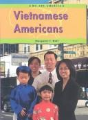 Cover of: Vietnamese Americans (We Are America) | Margaret C. Hall