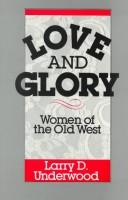 Cover of: Love and glory