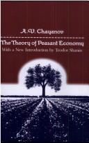 Cover of: A.V. Chayanov on the theory of peasant economy | A. V. ChaiНЎanov