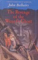 Cover of: Revenge of the Wizard's Ghost (John Dixon Mystery)