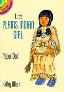 Cover of: Little Plains Indian Girl Paper Doll