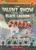 Cover of: Talent Show from the Black Lagoon