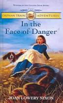Cover of: In the Face of Danger