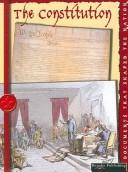 Cover of: The Constitution (Documents That Shaped the Nation) | David Armentrout