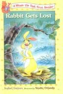 Cover of: Rabbit Gets Lost