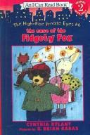Cover of: Case of the Fidgety Fox (High-Rise Private Eyes