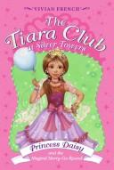 Cover of: The Tiara Club at Silver Towers 9 | Vivian French