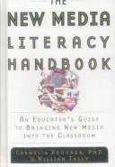 Cover of: The New Media Literacy Handbook | Cornelia Brunner
