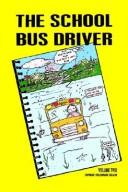 Cover of: The School Bus Driver