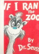 Cover of: If I Ran the Zoo