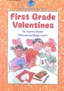 Cover of: First Grade Valentines (First Grade is the Best!)
