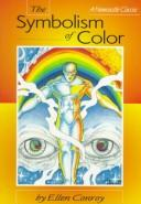 Cover of: The Symbolism of Color | Ellen Conroy