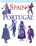 Cover of: Spain and Portugal (Cultures and Costumes) |