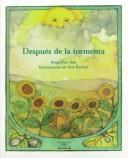 Cover of: Despues De La Tormenta / After the Storm (Cuentos Para Todo El Ano / Stories the Year 'round)